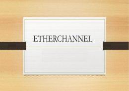 آموزش پیکربندی EtherChannel بر روی سوئیچ های سیسکو